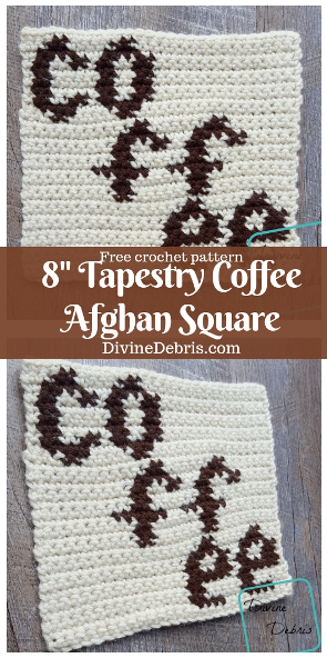 """8"""" Tapestry Coffee Afghan Square free crochet pattern by DivineDebris.com #crochet #freepattern #afghansquares #tapestry #coffee"""