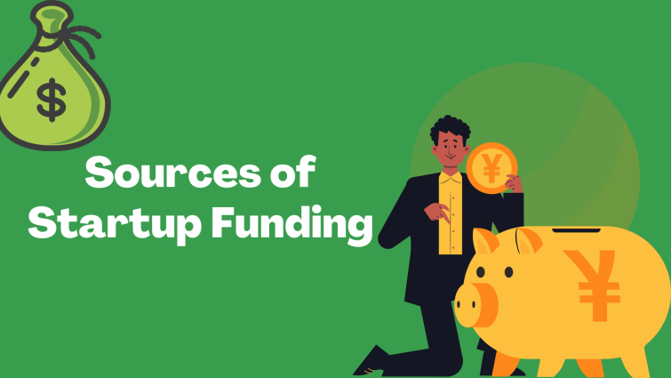 Sources of Startup Funding