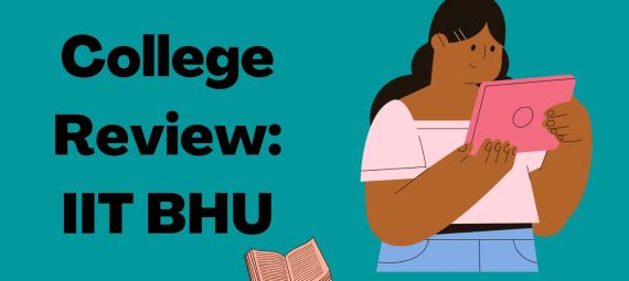 College Review IIT BHU