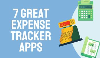 7 Great Apps To Track Your Expenses