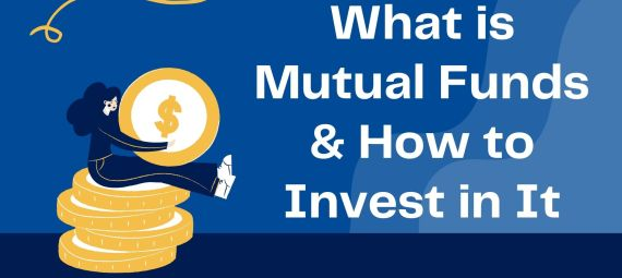 What is Mutual Funds and how to invest in it