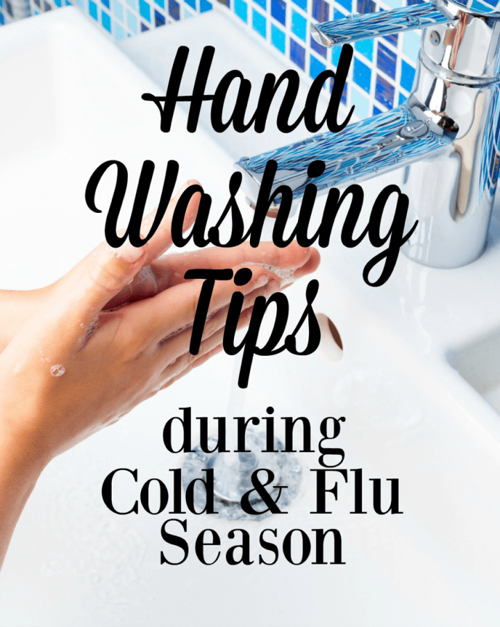 Hand Washing tips during cold and flu season