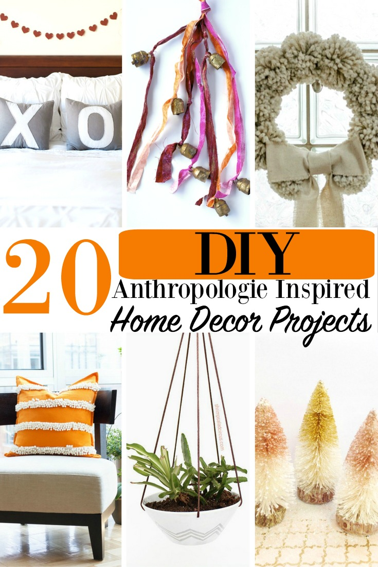 20 diy anthropologie inspired home decor projects Anthropologie home decor ideas
