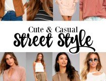 Cute & Casual: Street Style for Women
