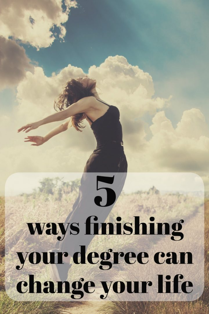 5 ways finishing your degree can change your life
