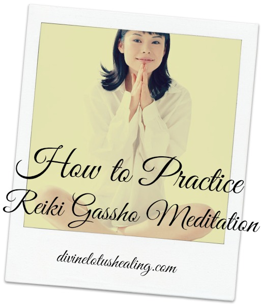 How to Practice Reiki Gassho Meditation