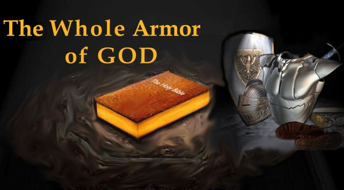 Put on the Spiritual Armor of God