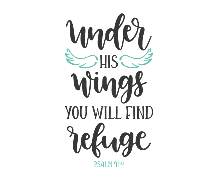 A reminder during this worldwide pandemic and time of isolation, social-distancing and quarantine that we are covered under His wings. Image by Lovesvg.com