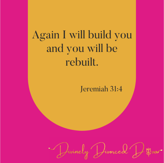 Let God dismantle and rebuild you.