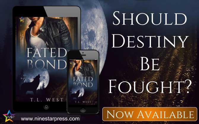 A Fated Bond by T. L. West