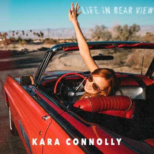 Kara Connolly debuts new album Life in Rear View