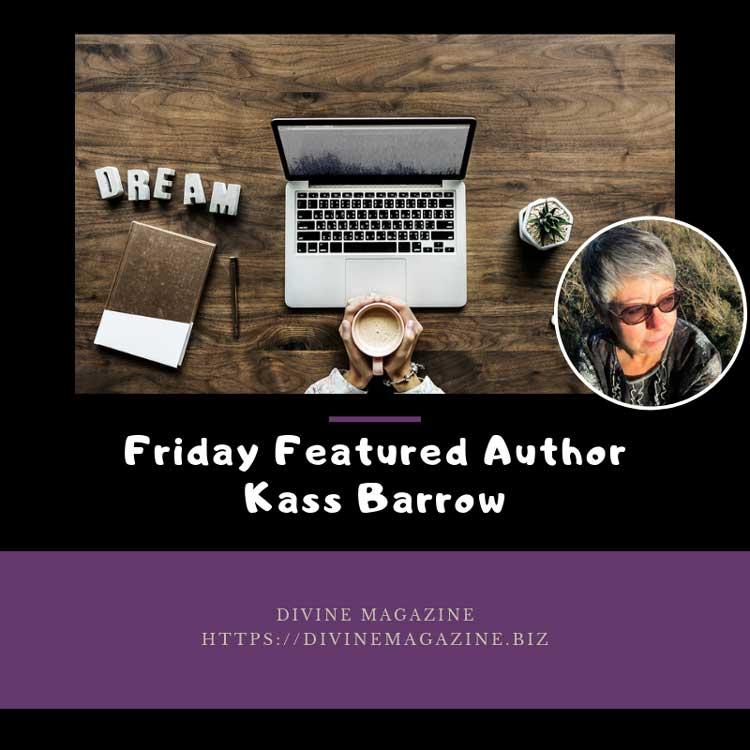 Friday Featured Author – Kass Barrow