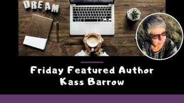 Friday Featured Author Kass Barrow