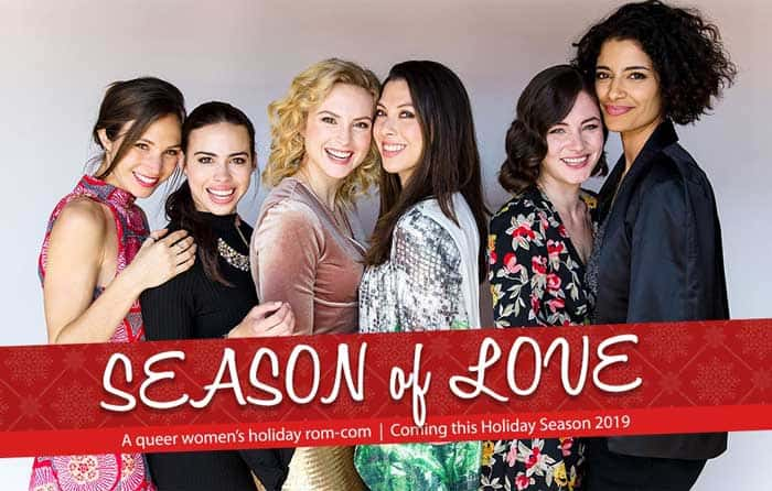 Season of Love, the first ever LGBTQ+ Holiday Rom Com Premieres In December 2019