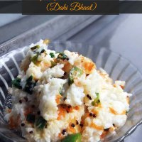 Spicy Curd Rice (Dahi Bhaat)