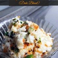 Spicy Curd Rice (Dahi Bhaat)