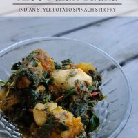 Aloo Palak Tadka - Indian style potato spinach stir fry