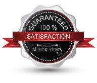 Divine Vines 100% Satisfaction Guarantee