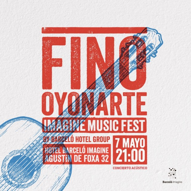 FINO OYONARTE en acústico - IMAGINE MUSIC FEST - CANCELADO @ Hotel Barceló Imagine