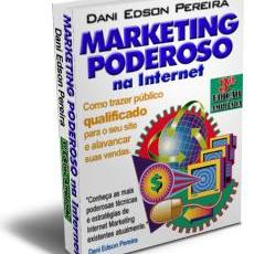Ebook Marketing Poderoso na Internet: marketing na Internet de verdade