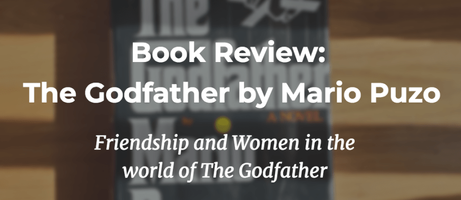 Book Review: The Godfather by Mario Puzo