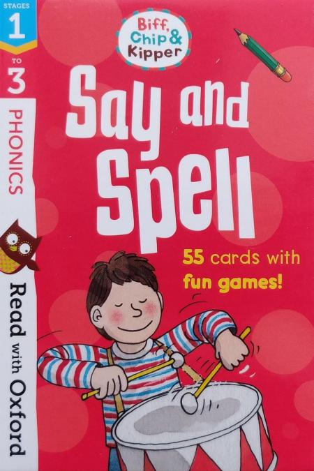 Read with Oxford: Stages 1-3: Biff, Chip and Kipper: Say and Spell Flashcards