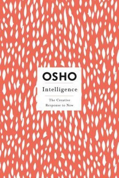 Intelligence: Creative Response to Now