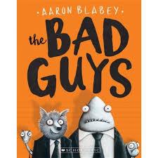 Bad Guys (The Bad Guys #1)