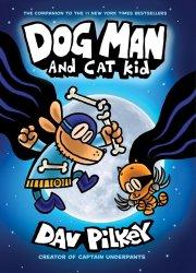 Dog Man 4 Dog Man and Cat Kid