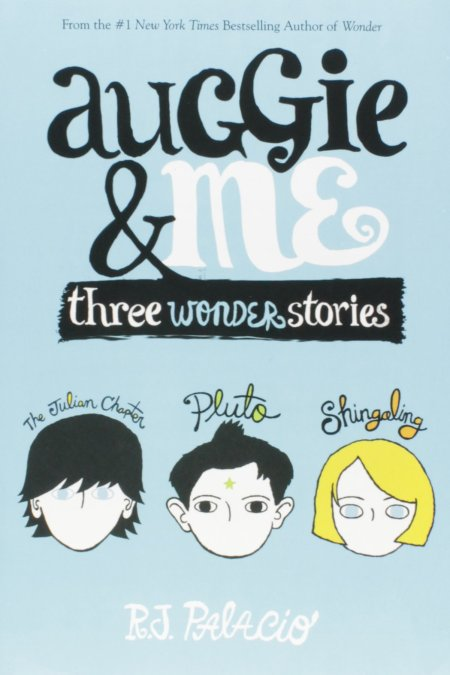 Auggie and Me Three Wonder Stories
