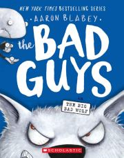 Bad Guys in The Big Bad Wolf