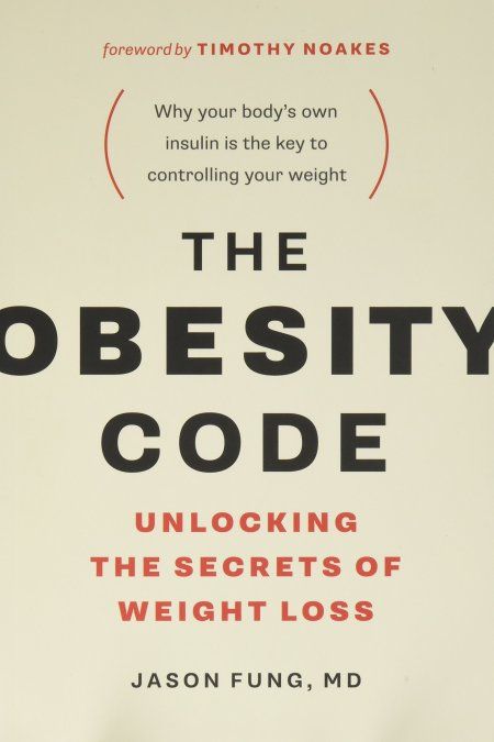 Obesity Code Unlocking the Secrets of Weight Loss (The Wellness Code Book 1)