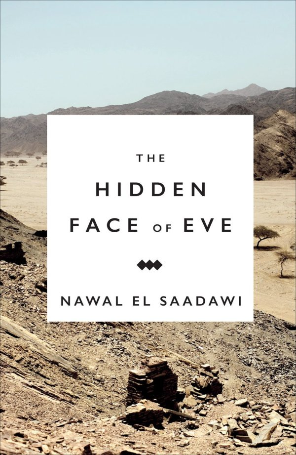 Hidden Face of Eve: Women in the Arab World