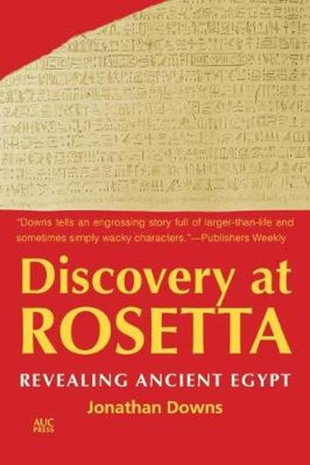 Discovery at Rosetta Revealing Ancient Egypt