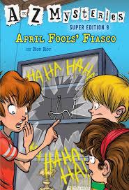 April Fools' Fiasco A to Z Mysteries Super Edition 9