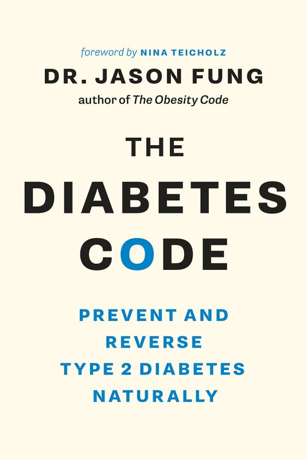 Diabetes Code: Prevent and Reverse Type 2 Diabetes Naturally (The Wellness Code Book Two)