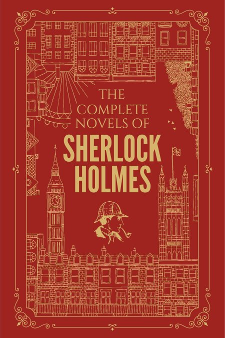 Complete Novels Of Sherlock Holmes (Delux Edition)