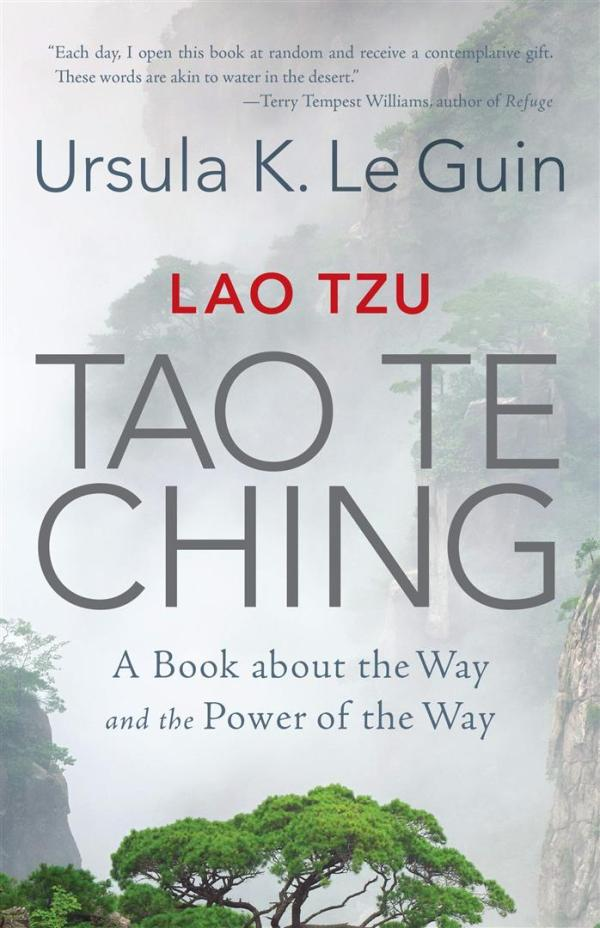 Lao Tzu Tao Te Ching : A Book about the Way and the Power of the Way