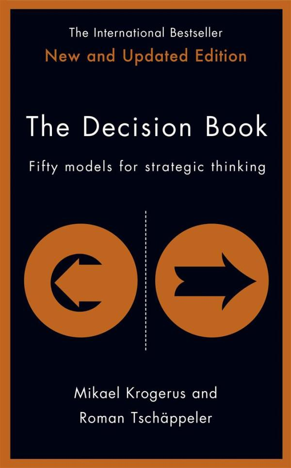 Decision Book : Fifty models for strategic thinking