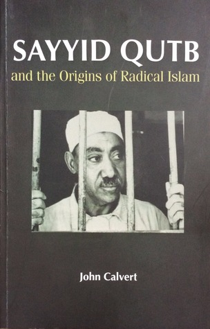 Sayyid Qutb and the Origins of