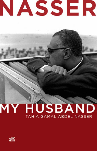 Nasser, My Husband
