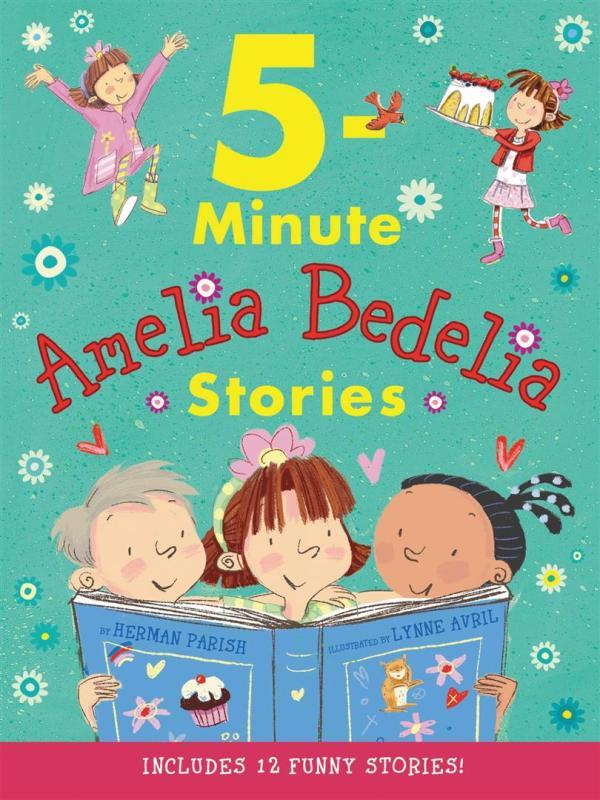 Amelia Bedelia 5-Minute Storie