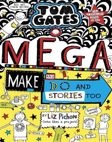 Tom Gates 16 Mega Make and Do