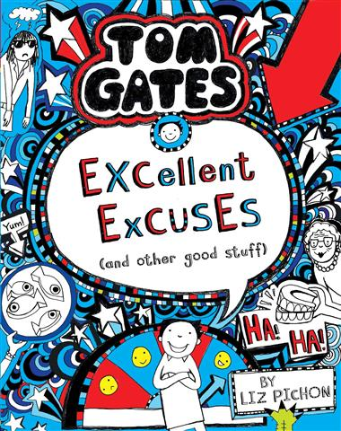 Tom Gates 2 Excellent Excuses