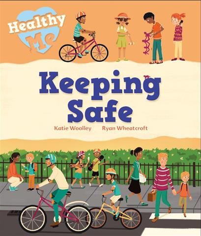 Keeping Safe Healthy Me