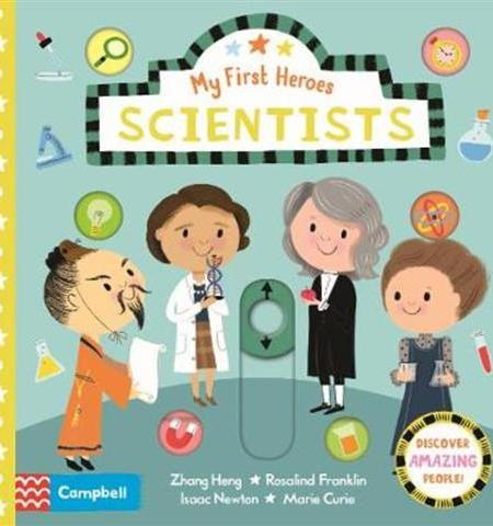 Scientists My First Heroes