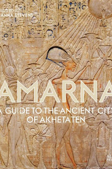 Amarna A Guide To The Ancient
