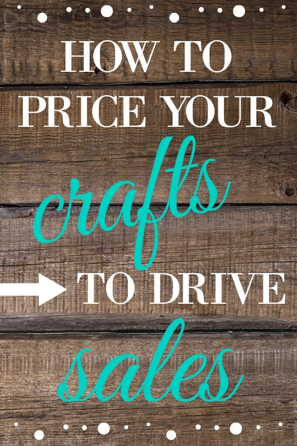 How to price your crafts to drive sales. selling crafts, side hustle business