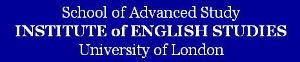 School of Advanced Study / Institute of English Studies (University of London)