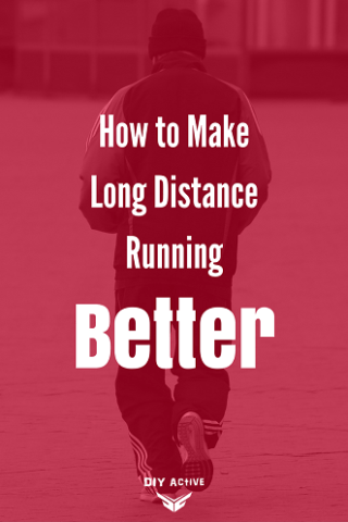Reasons to Run Making Long Distance Running Better